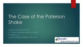 The Case of the Paterson Shake
