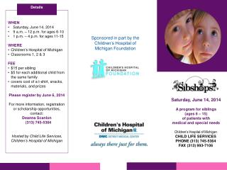 Children's Hospital of Michigan CHILD LIFE SERVICES PHONE (313) 745-5364 FAX (313) 993-7106