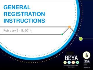 General registration instructions