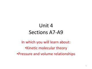 Unit 4 Sections A7-A9