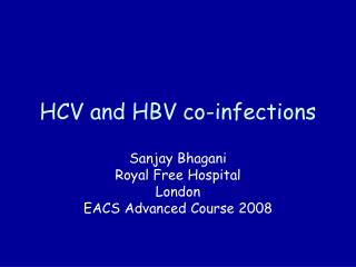 HCV and HBV co-infections