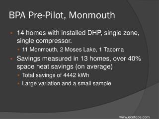 BPA Pre-Pilot, Monmouth