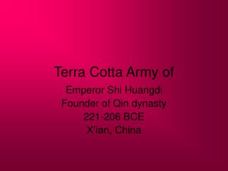 Terra Cotta Army of