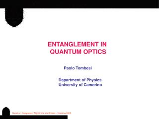 ENTANGLEMENT IN  QUANTUM OPTICS