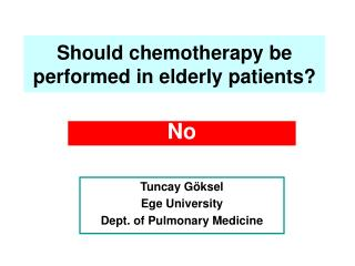 Should chemotherapy be performed in elderly patients?