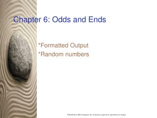 Chapter 6: Odds and Ends