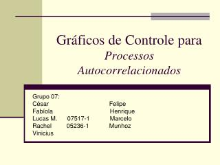 Gráficos de Controle para Processos Autocorrelacionados