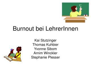 Burnout bei LehrerInnen