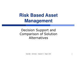 Risk Based Asset Management