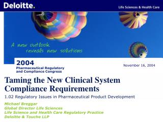 Taming the New Clinical System  Compliance Requirements
