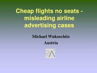 Cheap flights no seats - misleading airline advertising cases
