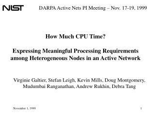 DARPA Active Nets PI Meeting – Nov. 17-19, 1999