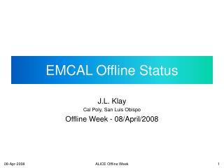 EMCAL Offline Status
