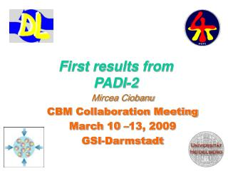 First results from PADI-2
