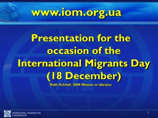 Presentation  for the occasion of the International Migrants Day (18 December)