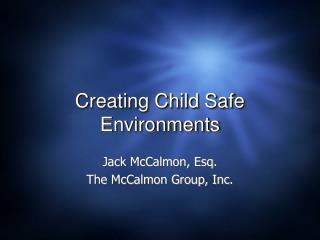 Creating Child Safe Environments