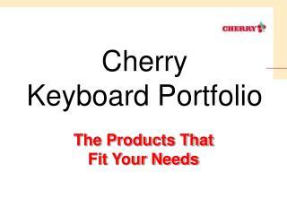 Cherry Keyboard Portfolio
