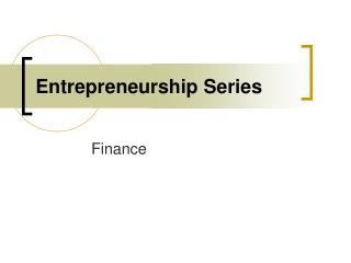 Entrepreneurship Series