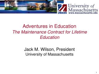 Adventures in Education The Maintenance Contract for Lifetime Education