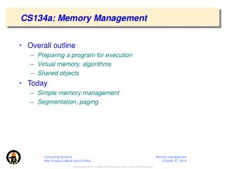 CS134a: Memory Management
