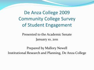 De Anza College 2009  Community College Survey  of Student Engagement