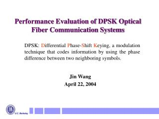 Performance Evaluation of DPSK Optical Fiber Communication Systems