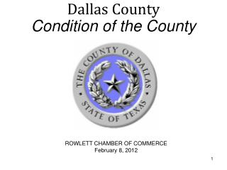 Dallas County  Condition of the County