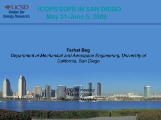 ICOPS/SOFE IN SAN DIEGO May 31-June 5, 2009