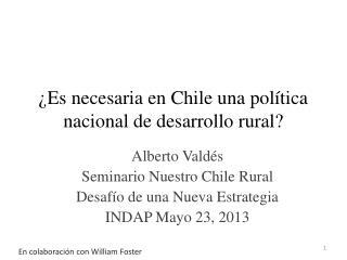 ¿Es necesaria en Chile una política nacional de desarrollo rural?