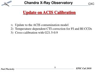 Update on ACIS Calibration