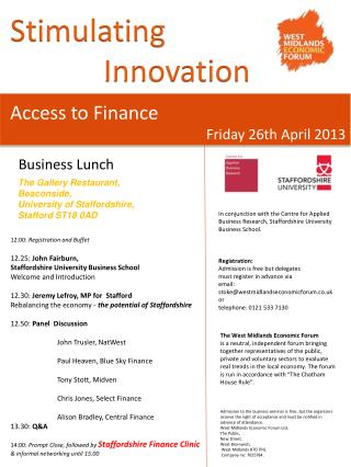 12.00:  Registration and  Buffet 12.25:  John Fairburn,  Staffordshire University Business School