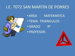 I.E. 7072 SAN MARTIN DE PORRES