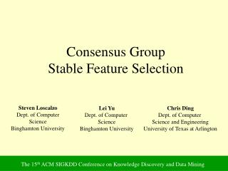 Consensus Group Stable Feature Selection