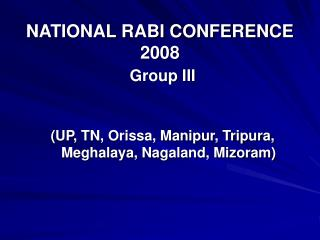 NATIONAL RABI CONFERENCE 2008