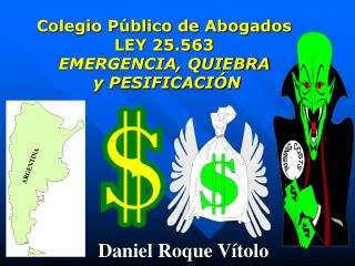 Colegio Público de Abogados LEY 25.563 EMERGENCIA, QUIEBRA  y PESIFICACIÓN
