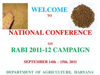 NATIONAL CONFERENCE ON  RABI 2011-12 CAMPAIGN  SEPTEMBER 14th – 15th, 2011