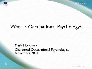 What Is Occupational Psychology?