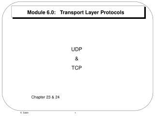 Module 6.0:   Transport Layer Protocols