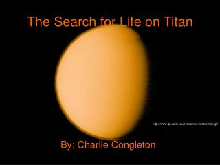 The Search for Life on Titan