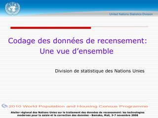 Codage des données de recensement:  Une vue d'ensemble