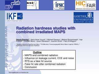 Radiation hardness studies with combined irradiated MAPS
