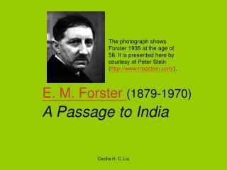 E. M. Forster 1879-1970