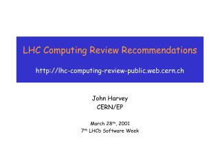 LHC Computing Review Recommendations  lhc-computing-review-public.web.cern.ch