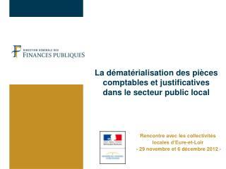 La dématérialisation des pièces comptables et justificatives  dans le secteur public local