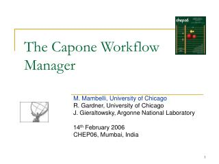 The Capone Workflow Manager