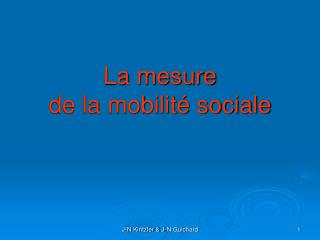 La mesure  de la mobilit� sociale