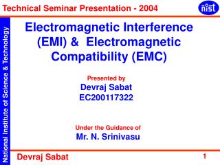 Electromagnetic Interference (EMI) &  Electromagnetic Compatibility (EMC)