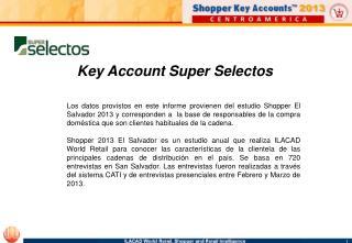 Key Account Super Selectos