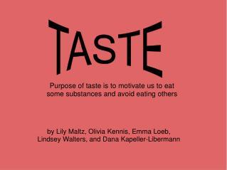 by Lily Maltz, Olivia Kennis, Emma Loeb, Lindsey Walters, and Dana Kapeller-Libermann