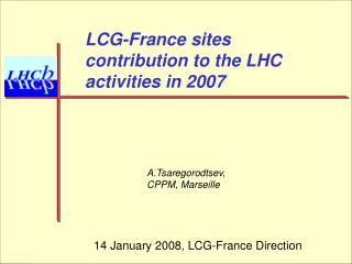 LCG-France sites contribution to the LHC activities in 2007